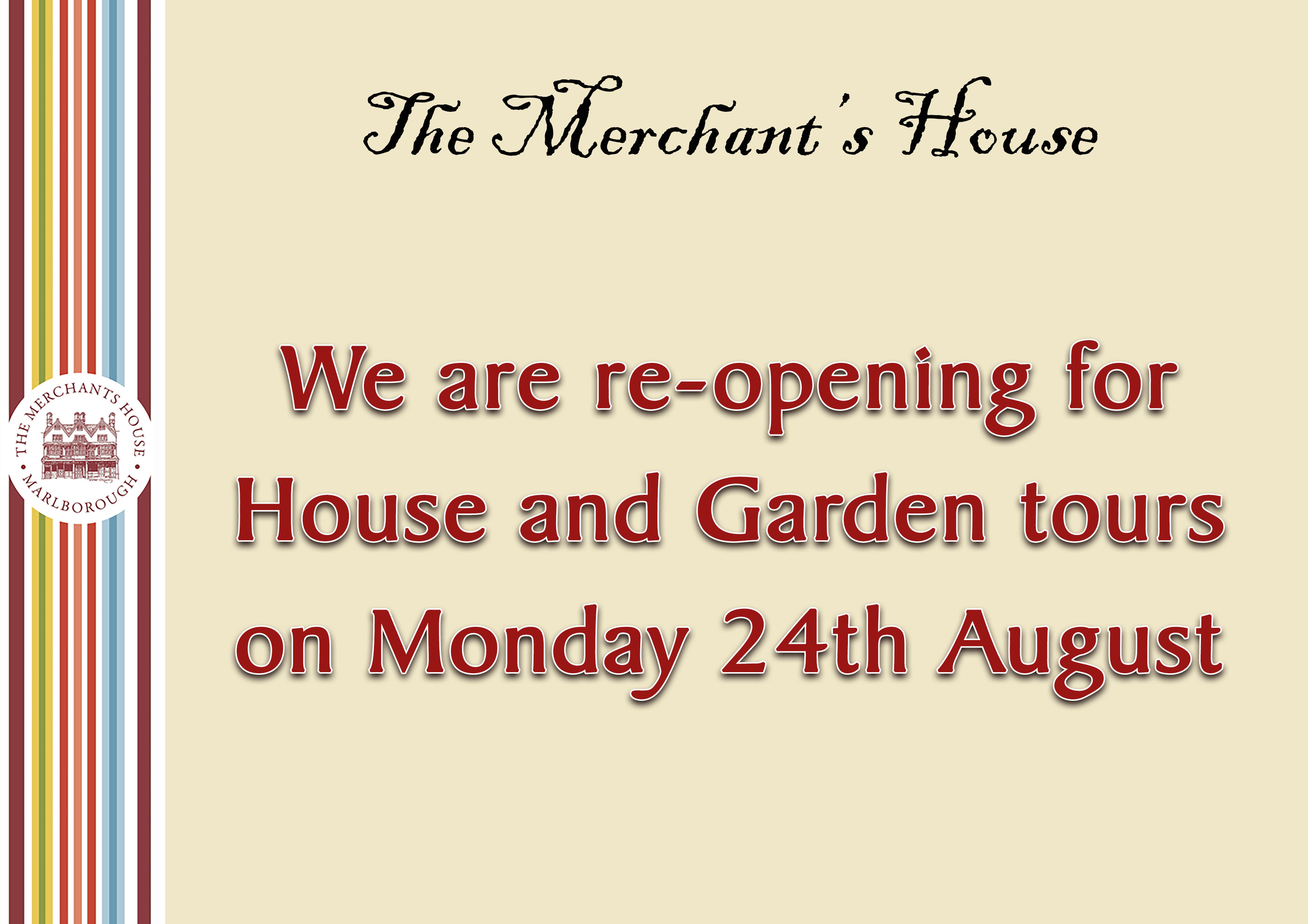 Re-opening for House and Garden Tours